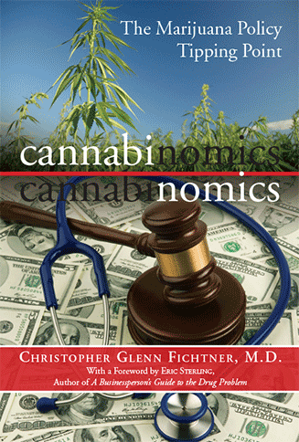 cover image of Cannabinomics -- The Marijuana Policy Tipping Point